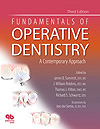Fundamentals of Operative Dentistry: A Contemporary Approach, Third Edition