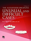 The Alexander Discipline, Volume 3: Unusual and Difficult Cases