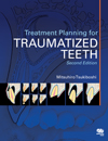 Treatment Planning for Traumatized Teeth, Second Edition