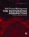 Soft Tissue Management: The Restorative Perspective -- Putting Concepts into Practice