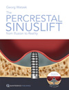 The Percrestal Sinuslift�From Illusion to Reality (Book/DVD-ROM set)