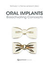 Oral Implants: <i>Bioactivating Concepts</i>