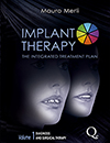 Implant Therapy: Integrated Treatment Planning, Volume 1