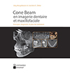 Cone Beam en imagerie dentaire et maxillofaciale: Principes, diagnostic et plan de traitement