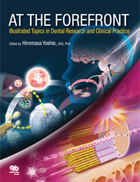 At the Forefront: <i>Illustrated Topics in Dental Research and Clinical Practice</i>