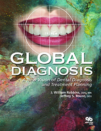 Global Diagnosis: A New Vision of Dental Diagnosis and Treatment Planning (Book/CD-ROM set)