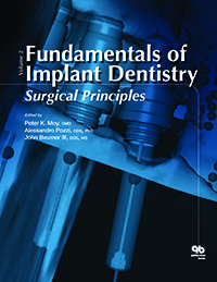 Fundamentals of Implant Dentistry, Volume II: Surgical Principles