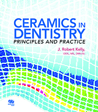 Ceramics in Dentistry: Principles and Practice