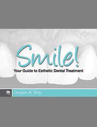Smile! <i>Your Guide to Esthetic Dental Treatment</i>