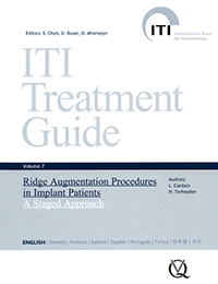 ITI Treatment Guide, Vol 7: Ridge Augmentation Procedures in Implant Patients: A Staged Approach