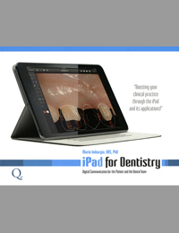 iPad for Dentistry: Digital Communication for the Patient and the Dental Team