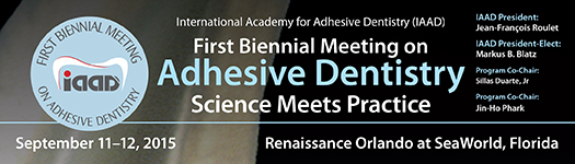 IAAD First Biennial Meeting on Adhesive Dentistry