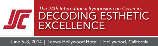The 24th International Symposium on Ceramics: Decoding Esthetic Excellence, June 6-8, 2014, Los Angeles, CA
